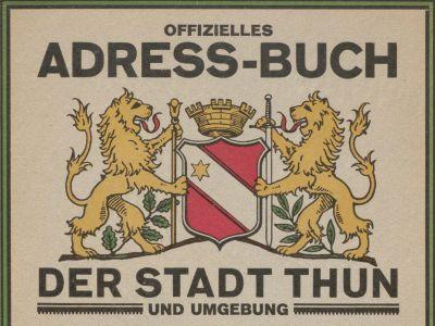 Adressbuch der Stadt Thun und Umgebung