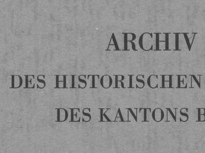 Archiv des Historischen Vereins des Kantons Bern