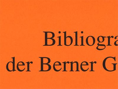 Bibliographie der Berner Geschichte