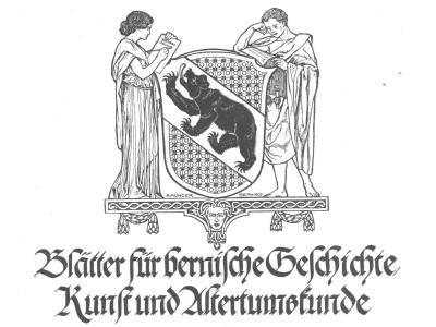 Blätter für bernische Geschichte, Kunst und Altertumskunde