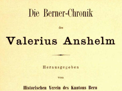 Berner Chronik / Valerius Anshelm